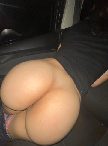 bent over in the car.. 😈