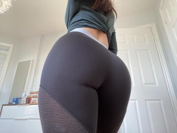 how does my ass look in my new yoga pants?