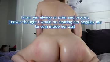 mom says the nastiest things while she's fucking me