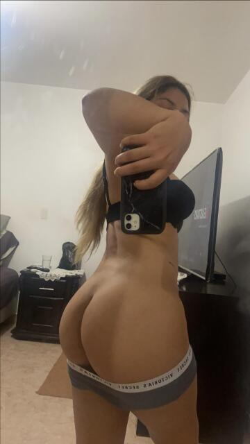 look at my ass